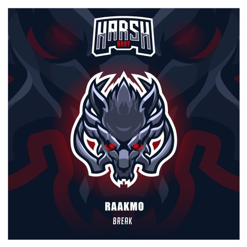 RAAKMO - Break - Harsh Records - 03:28 - 02.12.2019