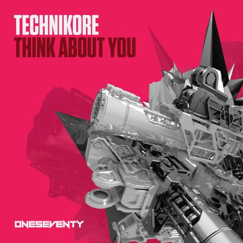 Technikore - Think About You - OneSeventy - 05:29 - 03.01.2020