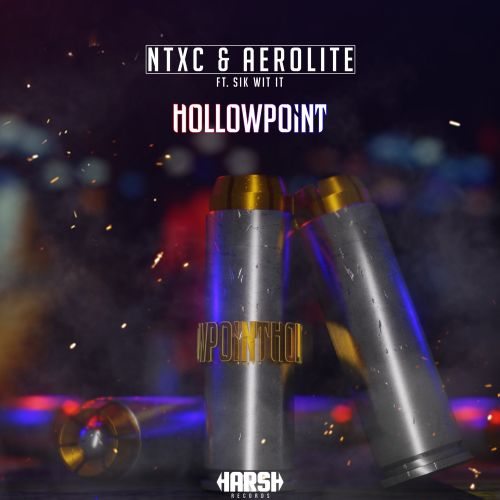 NTXC, Aerolite feat. Sik-Wit-It - Hollowpoint - Harsh Records - 03:25 - 25.11.2019