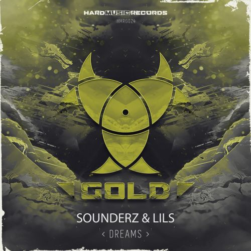 Sounderz & Lils - Dreams - Hard Music Records Gold - 03:55 - 17.12.2019