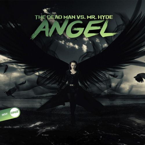 The Dead Man Vs. Mr. Hyde - Angel - DNZ Records - 06:12 - 16.12.2019