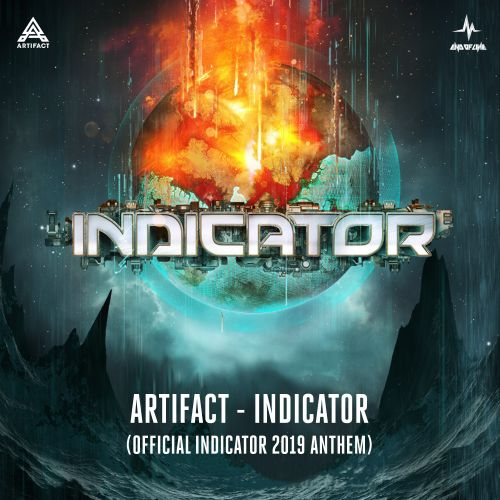 Artifact - Indicator (Official Indicator 2019 Anthem) - End of Line Recordings - 04:04 - 06.12.2019