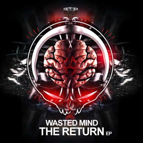Wasted Mind - Be Like Me - Masters of Hardcore - 04:15 - 13.12.2019