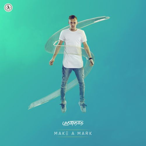 Unsenses - Make a Mark - Dirty Workz - 03:58 - 10.12.2019