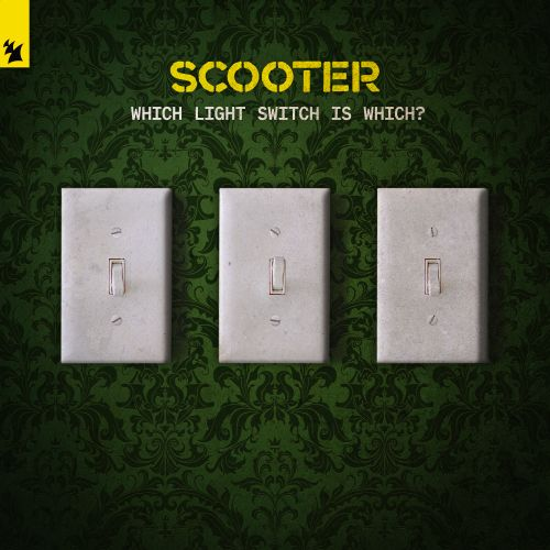 Scooter - Which Light Switch Is Which? - Armada BNL - 05:58 - 11.12.2019
