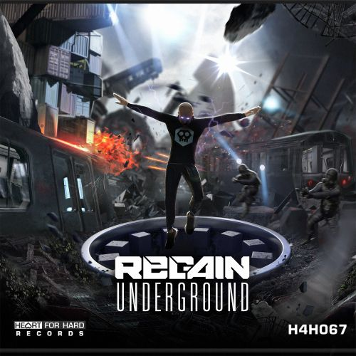 Regain - Underground - Heart For Hard Records - 03:39 - 12.12.2019