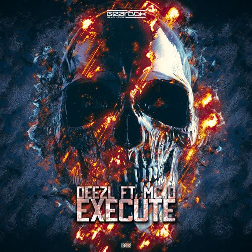 DEEZL Ft. MC D - Execute - Revolutions - 04:27 - 19.12.2019