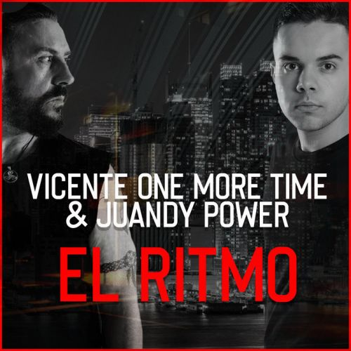 Vicente One More Time & Juandy Power - El Ritmo - MHM - 04:26 - 24.12.2019