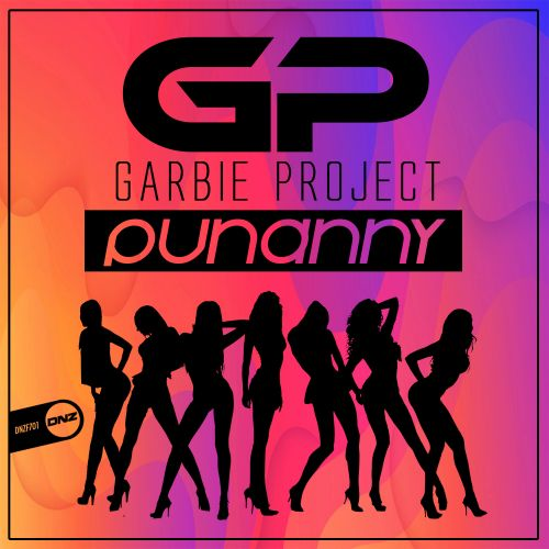 Garbie Project - Punanny - DNZ Records - 03:13 - 31.12.2019