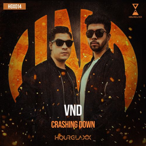 VND - Crashing Down - HOURGLAXX records - 04:34 - 09.01.2020