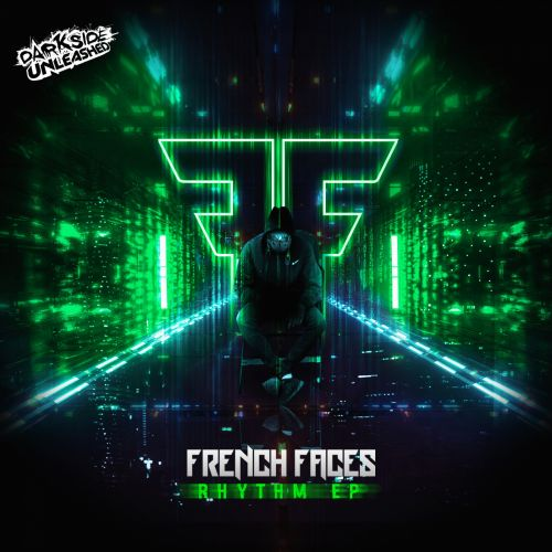 FrenchFaces - Rhythm Hit M - Darkside Unleashed - 04:16 - 03.01.2020