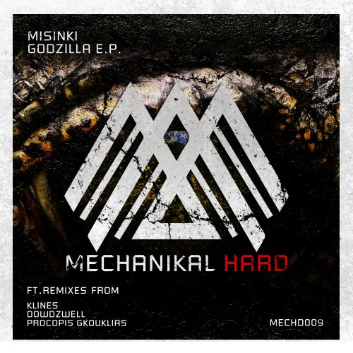 MiSiNKi - Godzilla - Mechanikal Hard - 06:30 - 14.01.2020