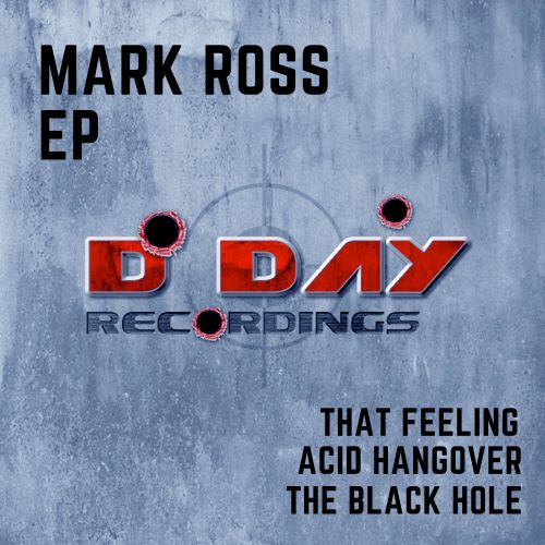 Mark Ross - The Black Hole - D-Day Recordings - 06:43 - 14.01.2020