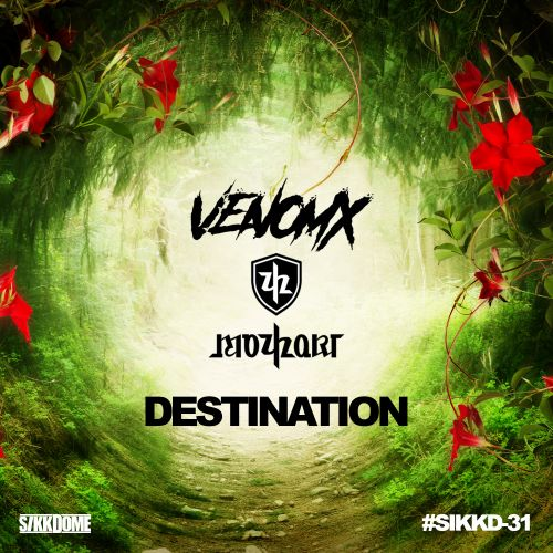Venomx & Mozhart - Destination - Sikkdome Records - 03:14 - 20.12.2019