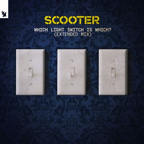 Scooter - Which Light Switch Is Which? - Armada BNL - 05:58 - 20.12.2019