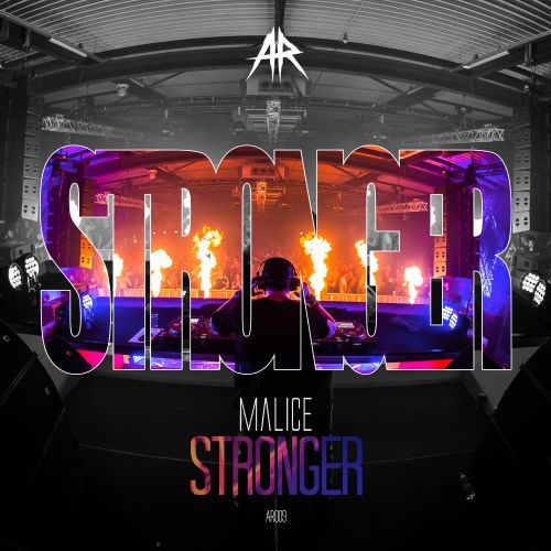 Malice - Stronger - Aggressive Records - 04:13 - 13.01.2020