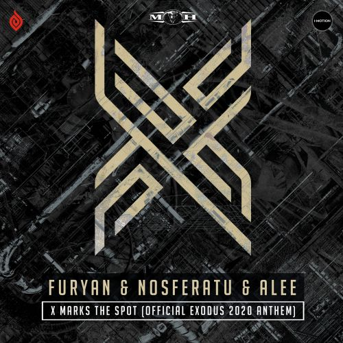 Furyan, Nosferatu and Alee - X Marks The Spot (Official Exodus 2020 Anthem) - Masters of Hardcore - 03:59 - 27.01.2020