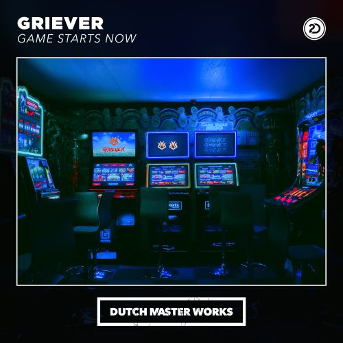 Griever - Game Starts Now - Dutch Master Works - 04:30 - 25.02.2020