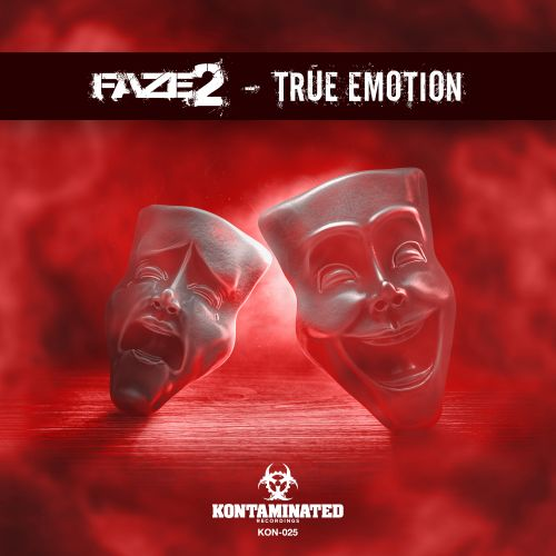 Faze2 - True Emotion - Kontaminated Recordings - 04:48 - 10.01.2020