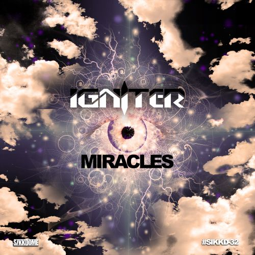 Igniter - Miracles - Sikkdome Records - 04:16 - 20.01.2020