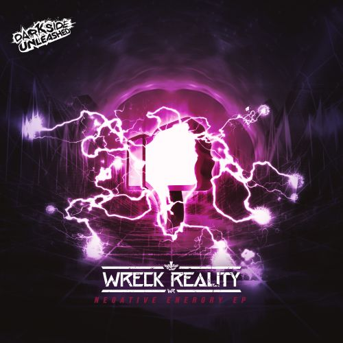 Wreck Reality - Love To Hate - Darkside Unleashed - 04:11 - 15.01.2020