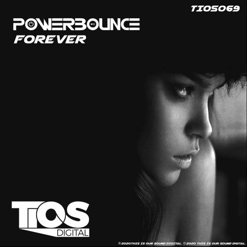 Powerbounce - Forever - TIOS Digital - 04:04 - 22.01.2020
