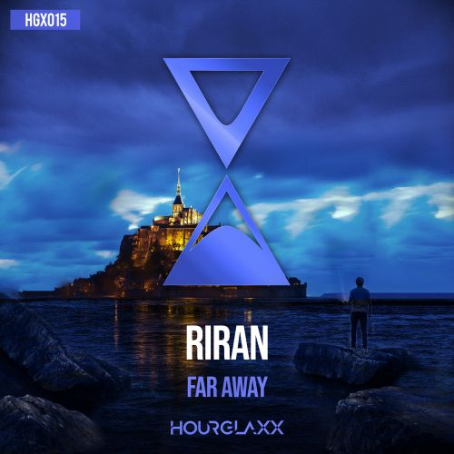 RiraN - Far Away - HOURGLAXX records - 03:51 - 23.01.2020