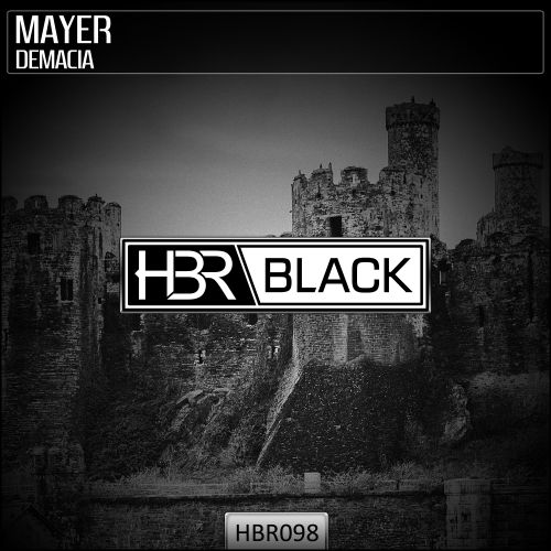 Mayer - Demacia - HBR Black - 04:35 - 23.01.2020