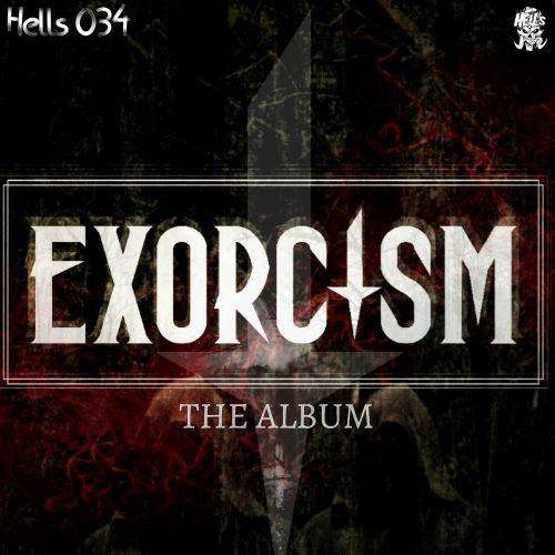 Exorcism - X.R.C.S.T - Hell's Recordings - 04:15 - 24.01.2020