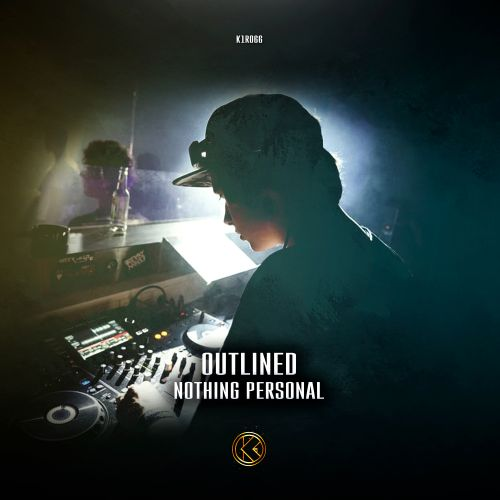 Outlined - Nothing Personal - K1-Recordz - 04:54 - 22.01.2020