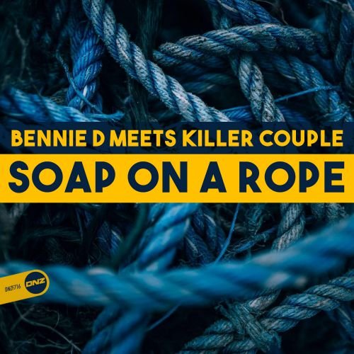 Bennie D Meets Killer Couple - Soap On A Rope - DNZ Records - 06:55 - 25.01.2020