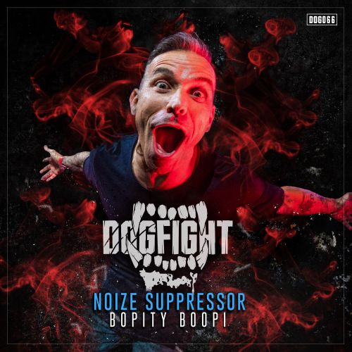 Noize Suppressor - Bopity Boopi - Dogfight Records - 04:07 - 15.01.2020