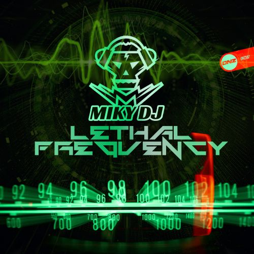 Miky DJ - Lethal Frequency - DNZ Records - 06:46 - 28.01.2020