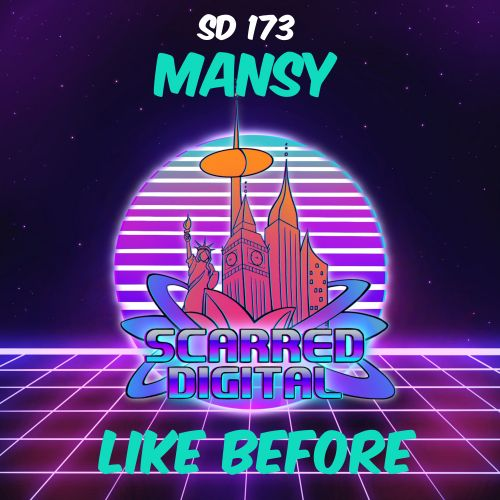 Mansy - Like Before - Scarred Digital - 05:06 - 29.01.2020