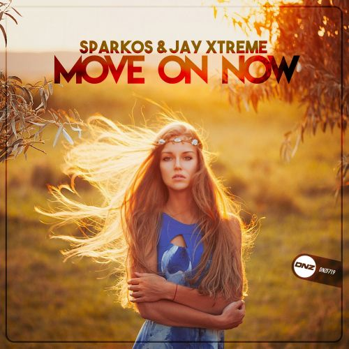 Sparkos & Jay Xtreme - Move On Now - DNZ Records - 05:37 - 30.01.2020