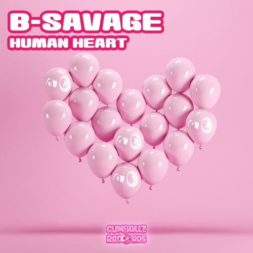 B-Savage - Human Heart - Gumballz Records - 04:16 - 18.12.2019