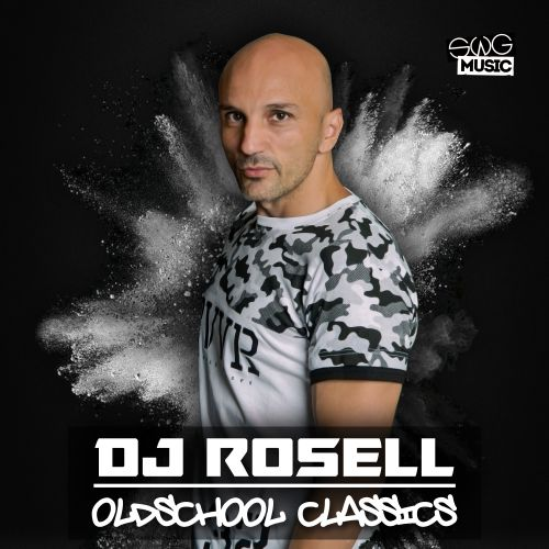 Dj Rosell - Arriquitran - SWG Music - 05:35 - 13.02.2020