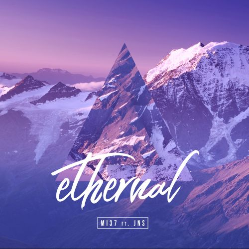 MI37 Ft. JNS - Ethernal - Subsonic Origins - 04:05 - 30.01.2020