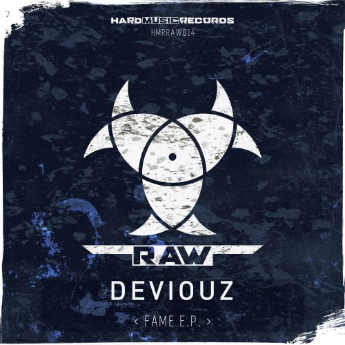 Deviouz - Fame - Hard Music Records RAW - 03:48 - 06.02.2020