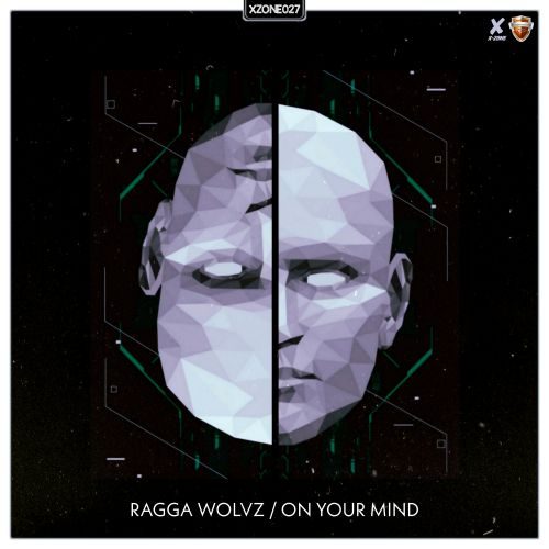 Ragga Wolvz - On Your Mind - X-Zone - 04:25 - 27.12.2019