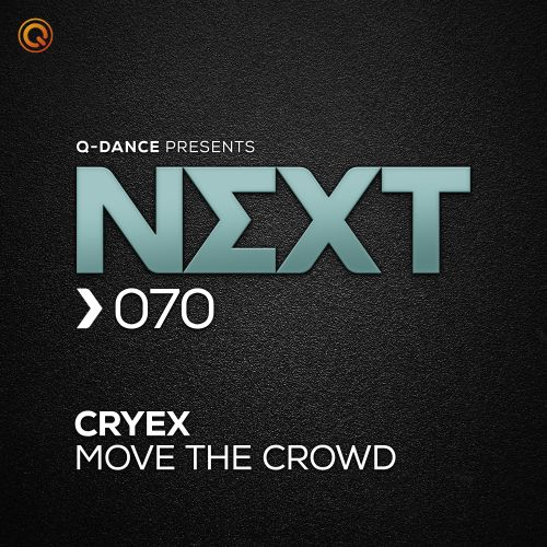 Cryex - Move The Crowd - Q-dance presents NEXT - 04:43 - 03.02.2020