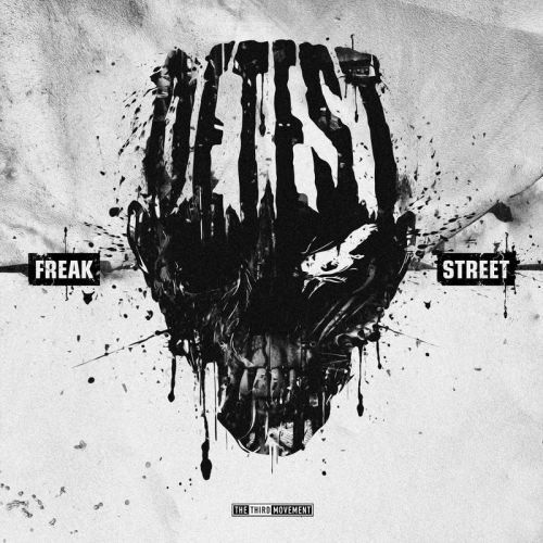 Detest - Freak Street - The Third Movement - 04:09 - 17.02.2020
