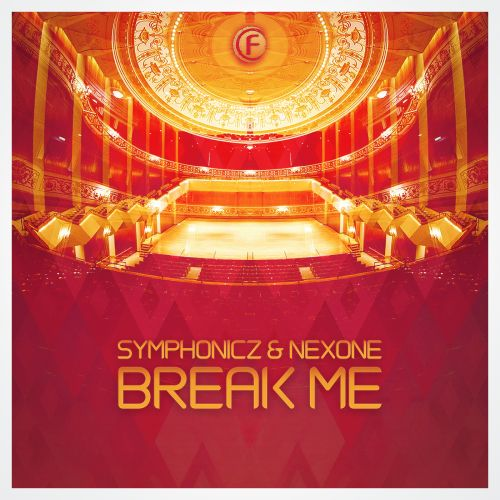 Symphonicz & Nexone - Break Me - Fusion Records - 04:09 - 31.01.2020