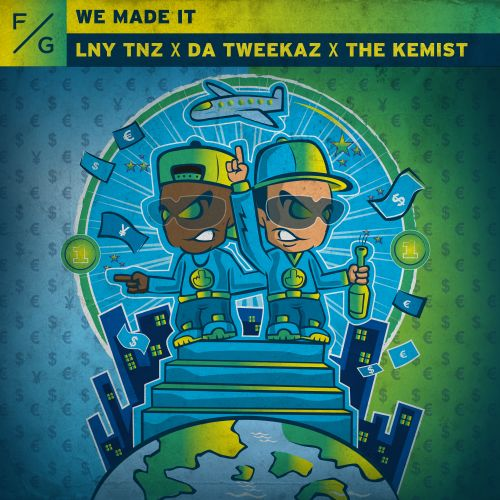 LNY TNZ, Da Tweekaz, The Kemist - We Made It - FVCK GENRES - 00:00 - 20.02.2020