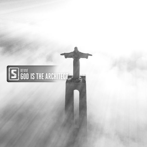 Revive - God Is The Architect - Scantraxx Silver - 04:42 - 17.01.2020