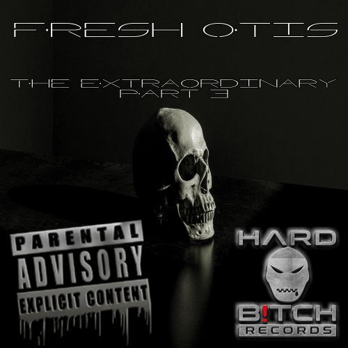 Fresh Otis - Extremely Low Frequenzy - Hard B!tch Records - 10:01 - 10.02.2020