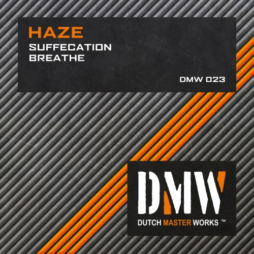 Haze - Suffecation - Dutch Master Works - 06:41 - 21.02.2008