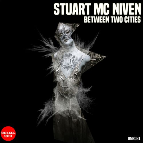 Stuart McNiven - Between Two Cities - Dolma Red - 07:23 - 10.02.2020