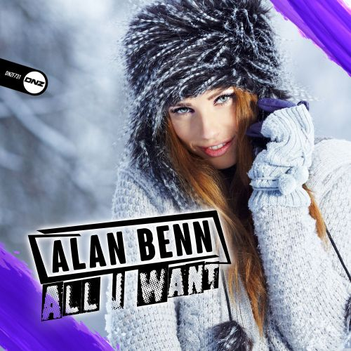 Alan Benn - All I Want - DNZ Records - 05:04 - 15.02.2020
