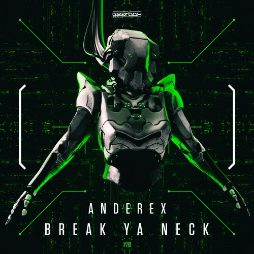 Anderex - Break Ya Neck - Gearbox Digital - 03:57 - 10.02.2020